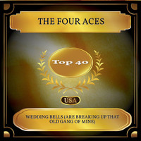 The Four Aces - Wedding Bells (Are Breaking Up That Old Gang Of Mine) (Billboard Hot 100 - No. 26)
