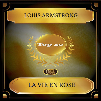 Louis Armstrong - La Vie En Rose (Billboard Hot 100 - No. 28)