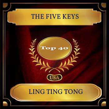 The Five Keys - Ling Ting Tong (Billboard Hot 100 - No. 28)
