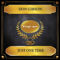 Don Gibson - Just One Time (Billboard Hot 100 - No. 29)