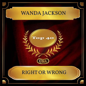 Wanda Jackson - Right or Wrong (Billboard Hot 100 - No. 29)