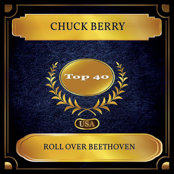 Chuck Berry - Roll Over Beethoven (Billboard Hot 100 - No. 29)