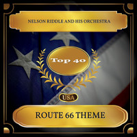 Nelson Riddle and His Orchestra - Route 66 Theme (Billboard Hot 100 - No. 30)