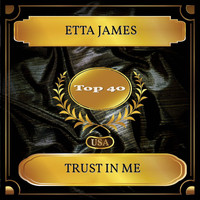 Etta James - Trust In Me (Billboard Hot 100 - No. 30)