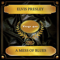 Elvis Presley - A Mess Of Blues (Billboard Hot 100 - No. 32)