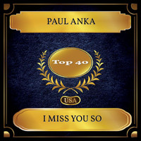 Paul Anka - I Miss You So (Billboard Hot 100 - No. 33)