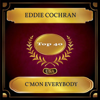 Eddie Cochran - C'mon Everybody (Billboard Hot 100 - No. 35)
