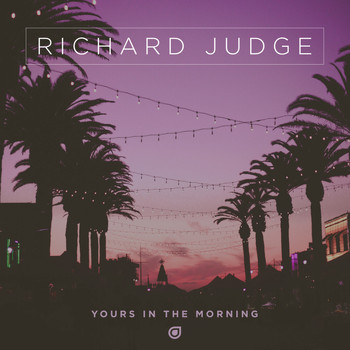 Richard Judge - Yours In The Morning