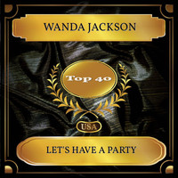 Wanda Jackson - Let's Have A Party (Billboard Hot 100 - No. 37)