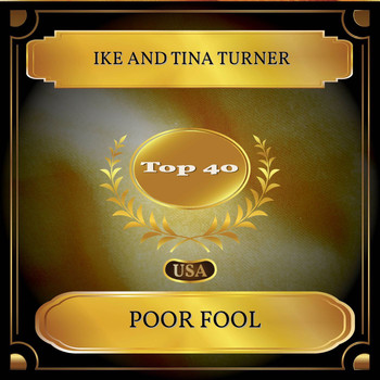 Ike And Tina Turner - Poor Fool (Billboard Hot 100 - No. 38)
