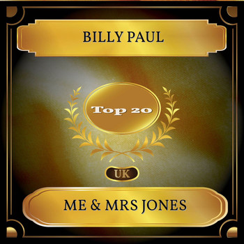 Billy Paul - Me & Mrs Jones (UK Chart Top 20 - No. 12)