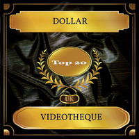 Dollar - Videotheque (UK Chart Top 20 - No. 17)