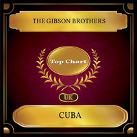 The Gibson Brothers - Cuba (UK Chart Top 100 - No. 41)