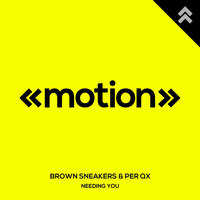 Brown Sneakers and Per QX - Needing You