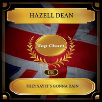 Hazell Dean - They Say It's Gonna Rain (UK Chart Top 100 - No. 58)