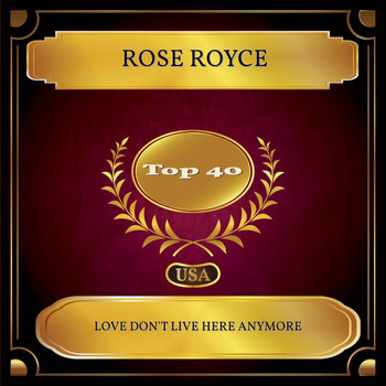 Rose Royce - Love Don't Live Here Anymore (Billboard Hot 100 - No 32)