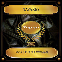 Tavares - More Than A Woman (Billboard Hot 100 - No 32)