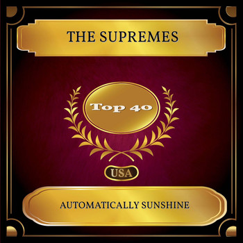 The Supremes - Automatically Sunshine (Billboard Hot 100 - No 37)