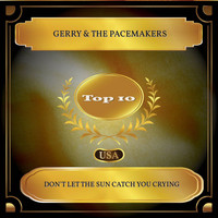 Gerry & The Pacemakers - Don't Let The Sun Catch You Crying (Billboard Hot 100 - No 04)