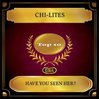 Chi-Lites - Have You Seen Her? (Billboard Hot 100 - No 03)