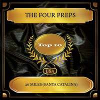 The Four Preps - 26 Miles (Santa Catalina) (Billboard Hot 100 - No. 02)