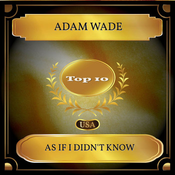 Adam Wade - As If I Didn't Know (Billboard Hot 100 - No. 10)