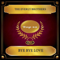 The Everly Brothers - Bye Bye Love (Billboard Hot 100 - No. 02)
