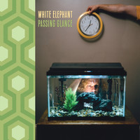 White Elephant - Passing Glance