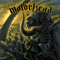 Motörhead - We Are Motörhead (Explicit)