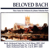 Slovak Chamber Orchestra - Beloved Bach: Three Suites for Orchestra by Johann Sebastian Bach