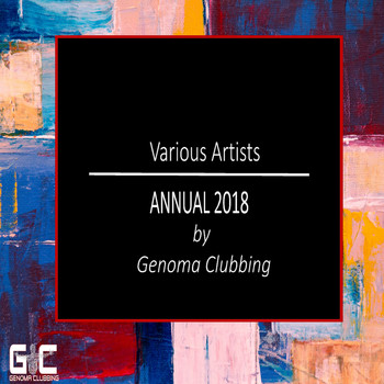 Various Artists - ANNUAL 2018 by Genoma Clubbing
