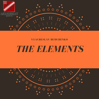 Vyacheslav Demchenko - The Elements