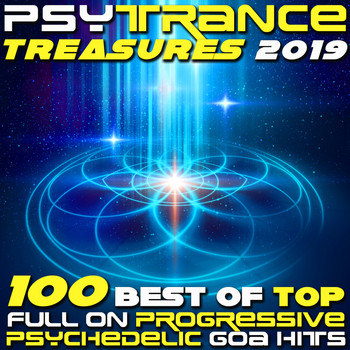 Various Artists - Psy Trance Treasures 2019 - 100 Best of Top Full-on, Progressive & Psychedelic Goa Hits