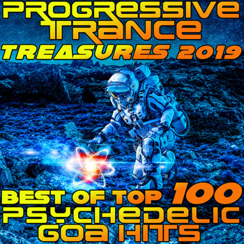 Various Artists - Progressive Trance Treasures 2019 - Best of Top 100 Psychedelic Goa Hits