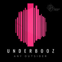 Underbooz - Any Outsider