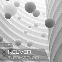 Nelver - Turn Around EP