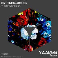 Dr. Tech-House - The Universe EP