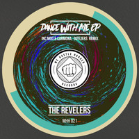 The Revelers - Dance With Me EP
