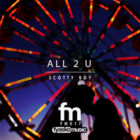 Scotty Boy - All 2 U