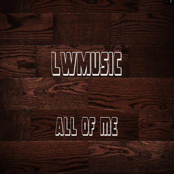 Lee Webb - All of Me