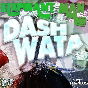 Elephant Man - Dash Wata - Single