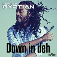 Gyptian - Down in Deh (Explicit)