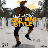 Elephant Man - Bad Man Style - Single