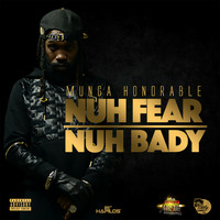 Munga - Nuh Fear Nuh Bady - Single (Explicit)