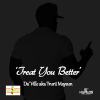 DA'Ville - Treat You Better - Single