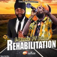 I Wayne - Rehabilitation - Single
