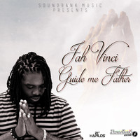 Jah Vinci - Guide Me Father - Single