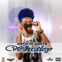 Devin Di Dakta - Whistley - Single (Explicit)