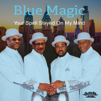 Blue Magic - Your Spell Stayed on My Mind