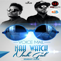 Voicemail - Nah Watch Nuh Gal - Single (Explicit)